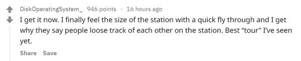 """Теперь я понял. Я наконец-то почувствовал размеры станции благодаря полетному обзору и я понял, почему говорят, что люди не могут найти друг друга на станции. Лучший """"тур"""", который я пока видел."""